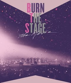 فيلم Burn the Stage: The Movie 2018 مترجم