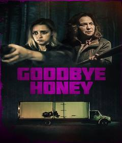 فيلم Goodbye Honey 2020 مترجم