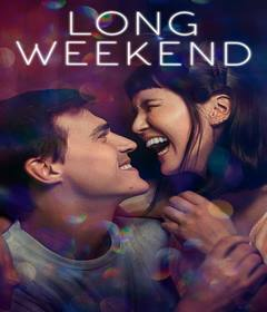 فيلم Long Weekend 2021 مترجم